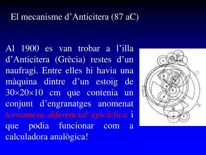 El mecanisme d'Anticitera (87 aC)