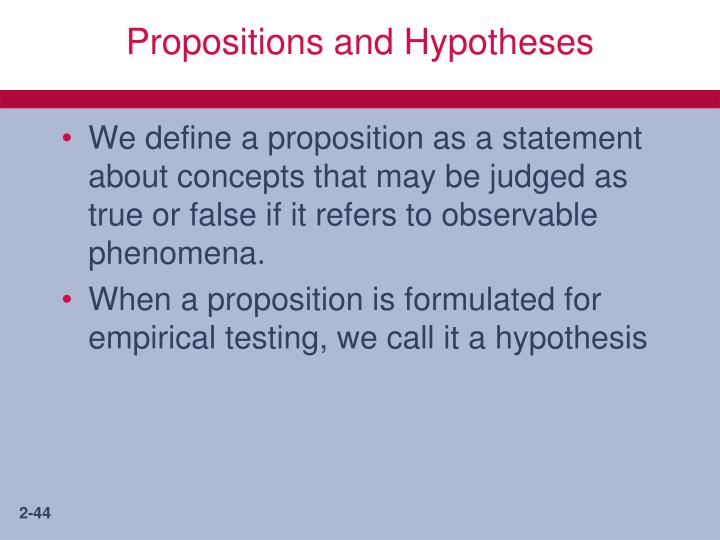 Propositions and Hypotheses