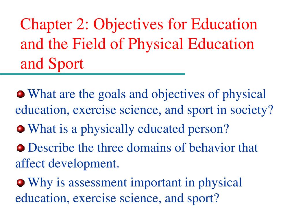 what are the four objectives of physical education