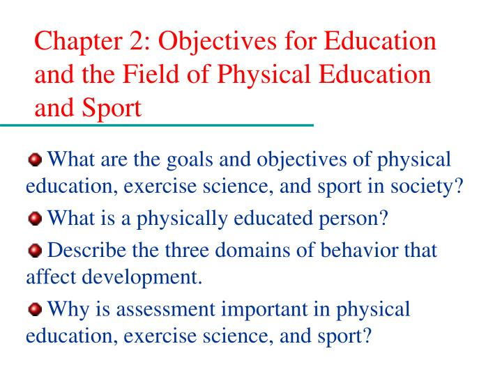 chapter 2 objectives for education and the field of physical education and sport n.