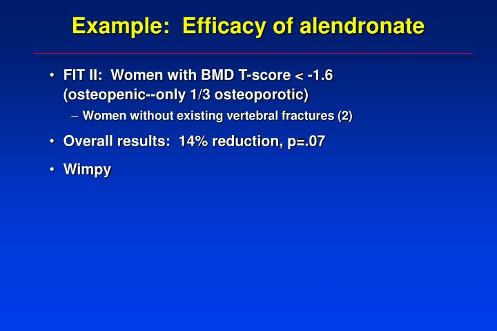 Example:  Efficacy of alendronate