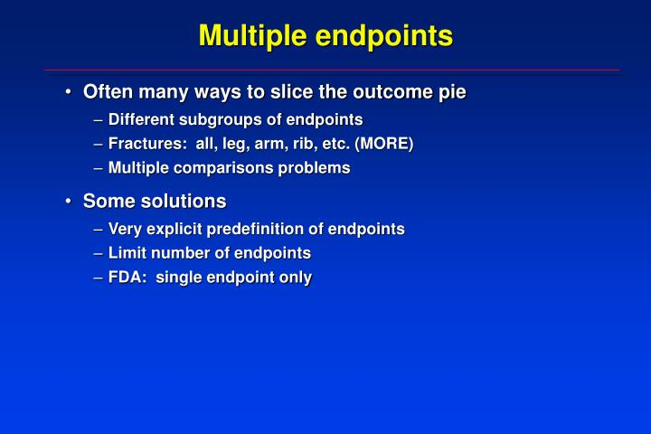 Multiple endpoints