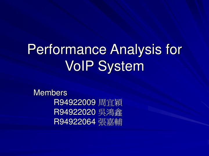 performance analysis for voip system n.