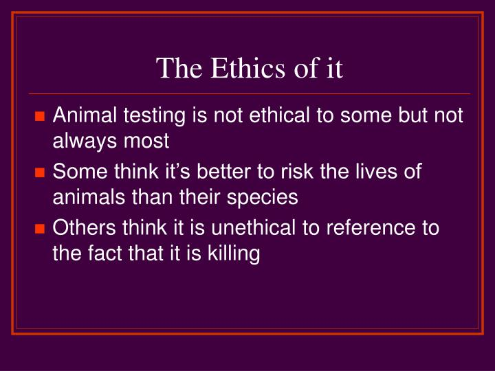 The Ethics of it