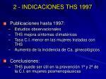 2 indicaciones ths 1997