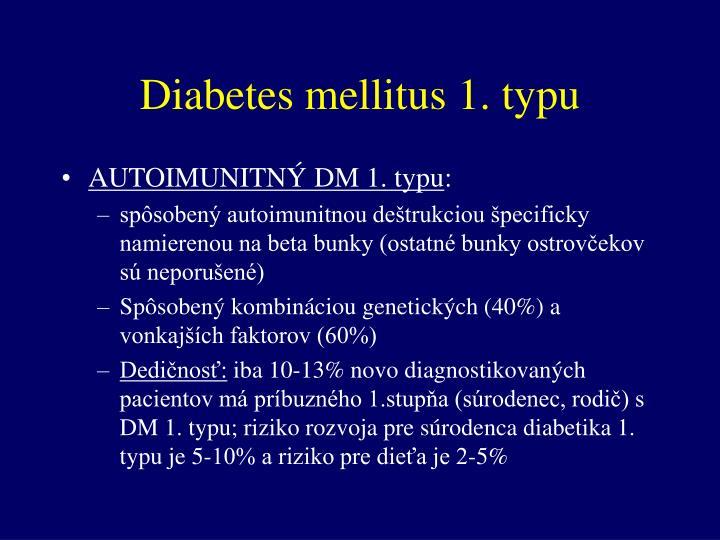 Diabetes mellitus 1. typu