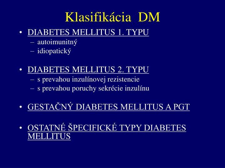 Klasifikácia  DM