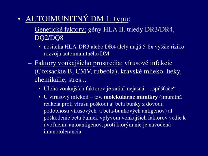 AUTOIMUNITNÝ DM 1. typu