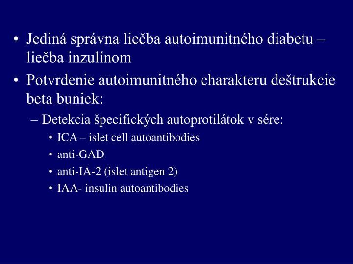 Jediná správna liečba autoimunitného diabetu – liečba inzulínom