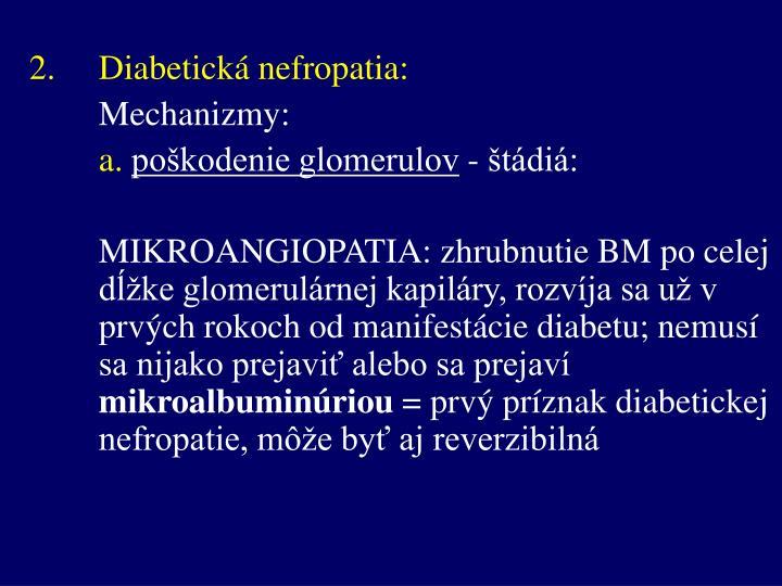 2.Diabetická nefropatia: