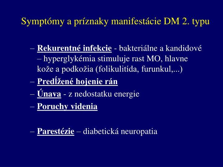 Symptómy a príznaky manifestácie DM 2. typu