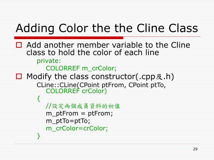 Adding Color the the Cline Class