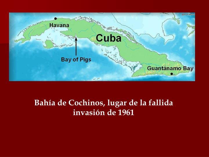 Bahía de Cochinos, lugar de la fallida invasión de 1961