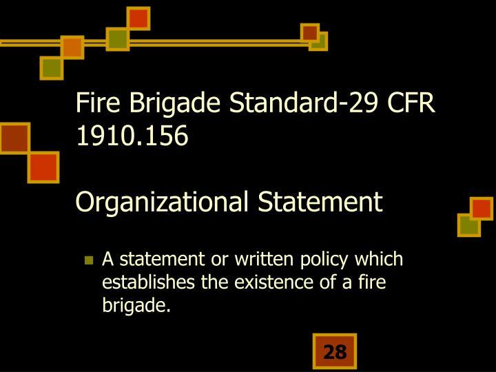 Fire Brigade Standard-29 CFR 1910.156