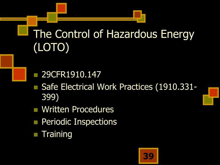The Control of Hazardous Energy (LOTO)