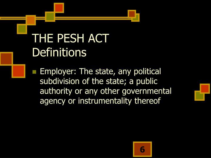 THE PESH ACT