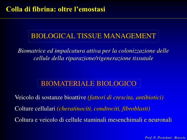 Colla di fibrina: oltre l'emostasi