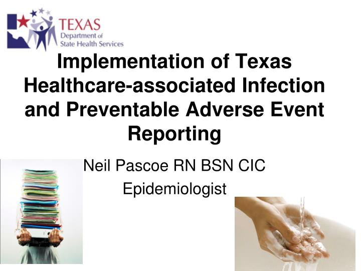 implementation of texas healthcare associated infection and preventable adverse event reporting n.