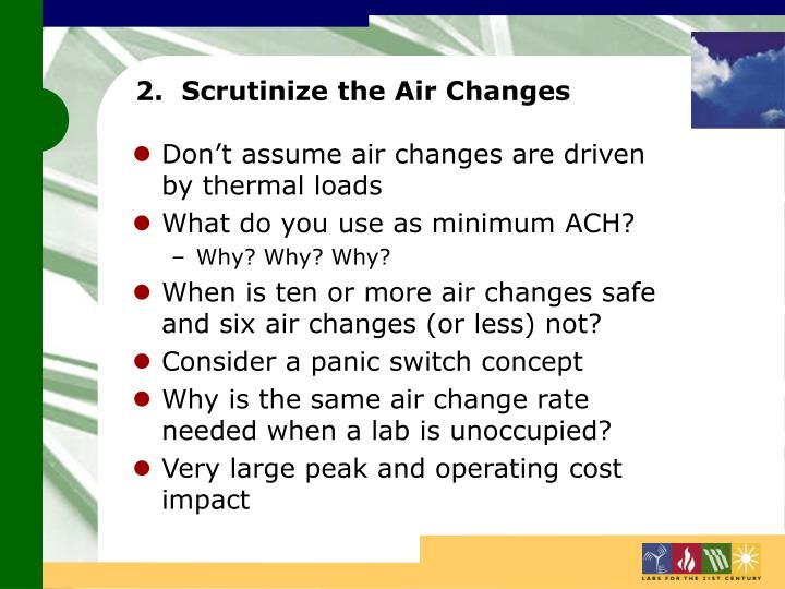 2.  Scrutinize the Air Changes