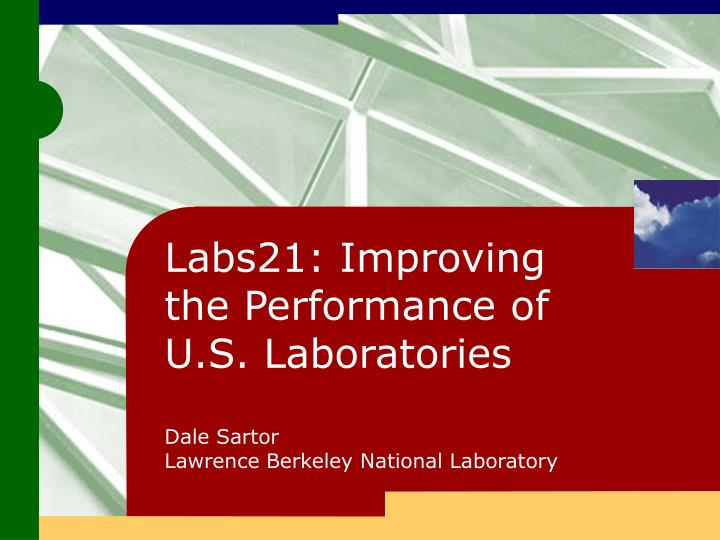 Labs21: Improving the Performance of U.S. Laboratories