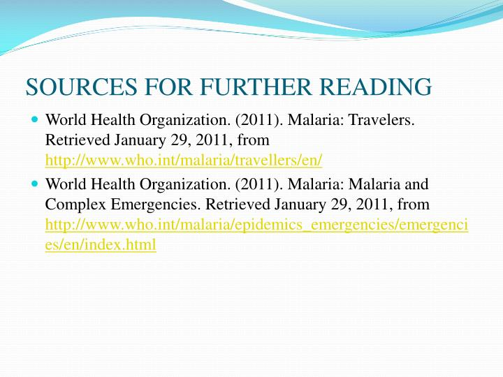 SOURCES FOR FURTHER READING