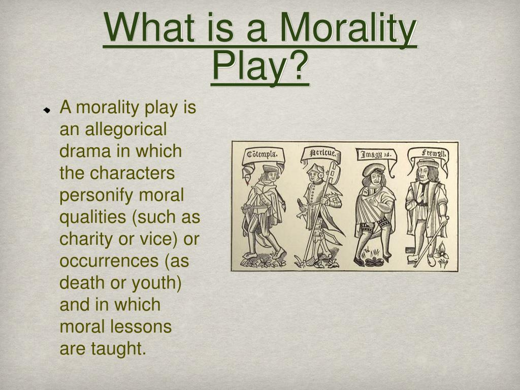 PPT - Medieval Drama: Morality Plays PowerPoint Presentation - ID