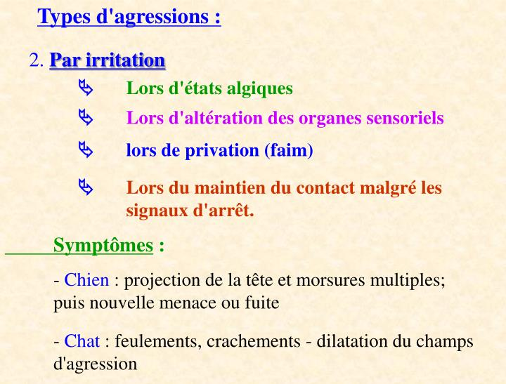 Types d'agressions :