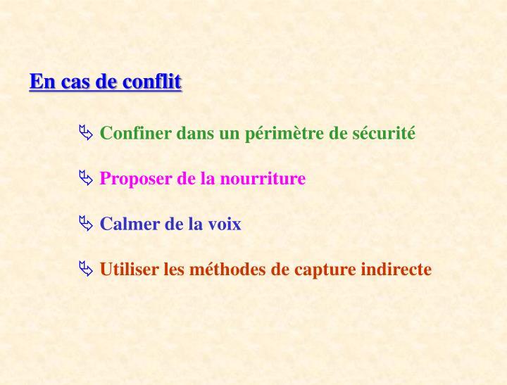 En cas de conflit