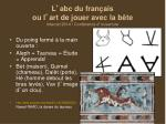 l abc du fran ais ou l art de jouer avec la b te intercaf 2014 conf rence d ouverture