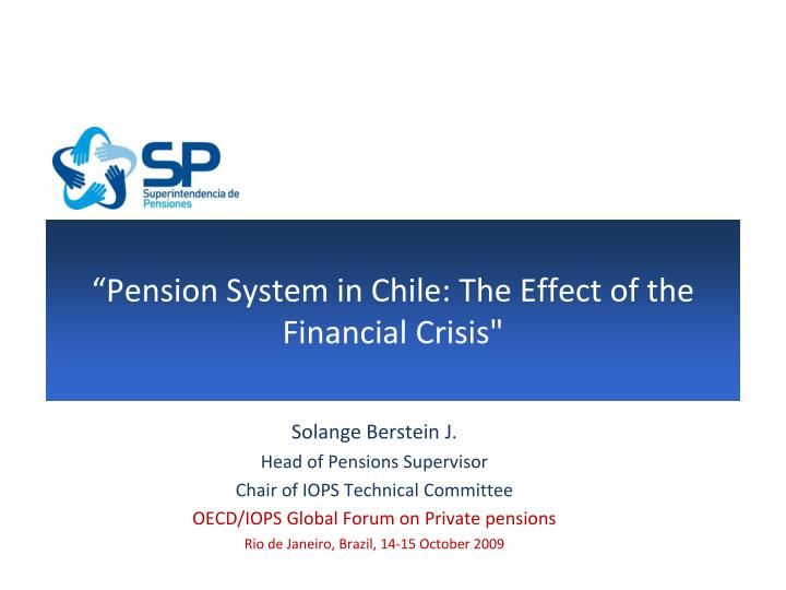 pension system in chile the effect of the financial crisis