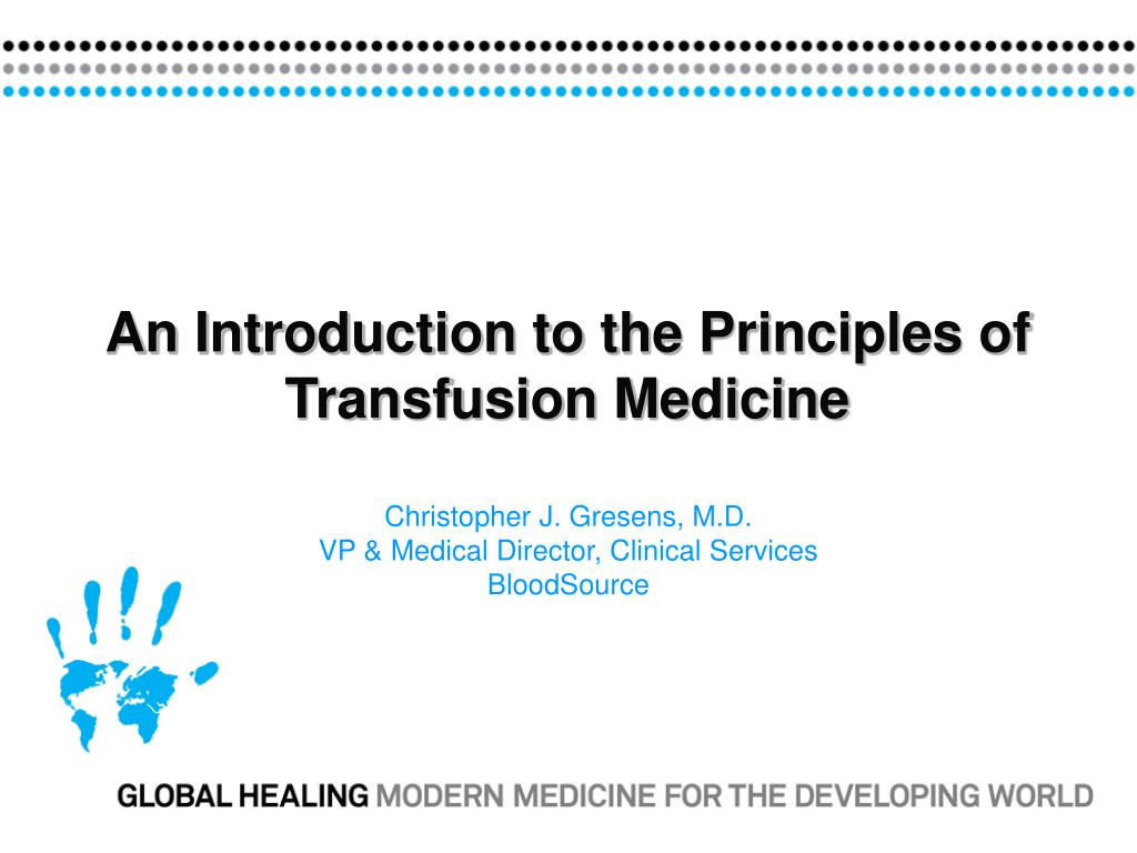 PPT - An Introduction to the Principles of Transfusion Medicine PowerPoint  Presentation - ID:4582767