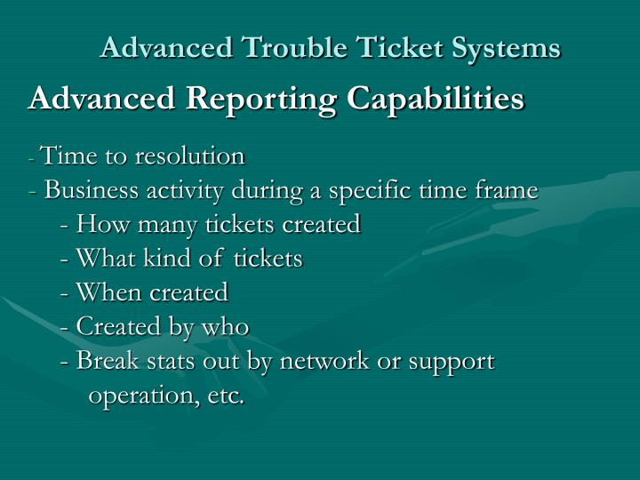 Advanced Trouble Ticket Systems