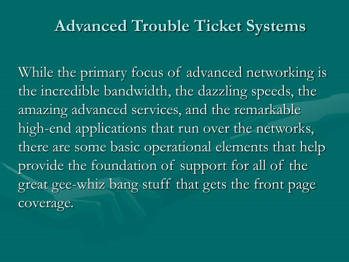Advanced trouble ticket systems2