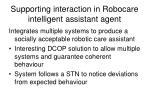 supporting interaction in robocare intelligent assistant agent1