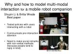 why and how to model multi modal interaction for a mobile robot companion