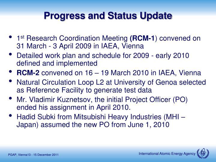 Progress and Status Update