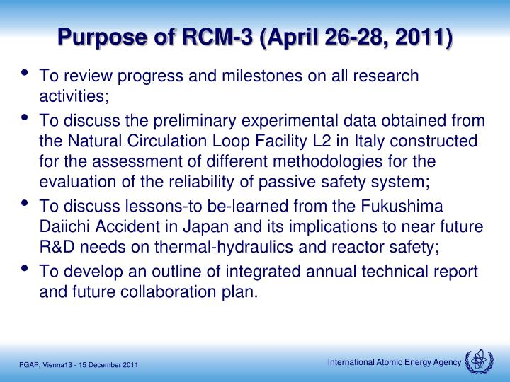 Purpose of rcm 3 april 26 28 2011
