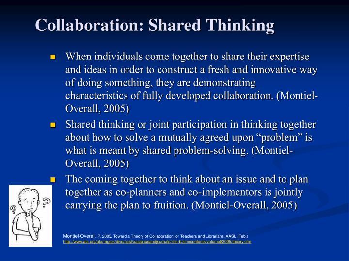 Collaboration: Shared Thinking