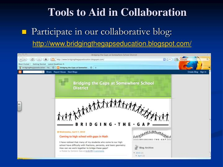 Tools to Aid in Collaboration