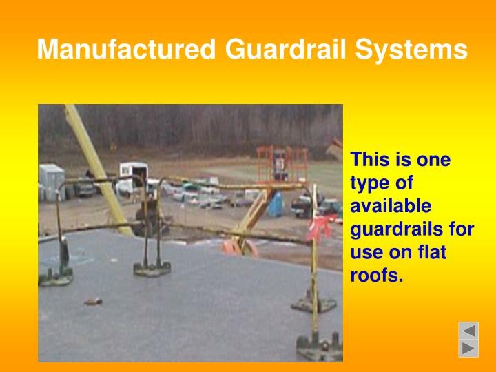 Manufactured Guardrail Systems