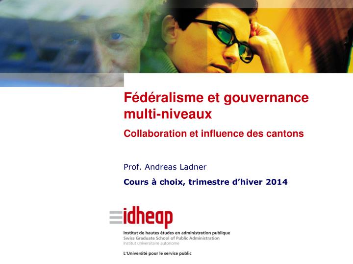 prof andreas ladner cours choix trimestre d hiver 2014 n.