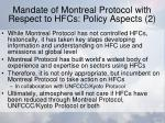 mandate of montreal protocol with respect to hfcs policy aspects 2