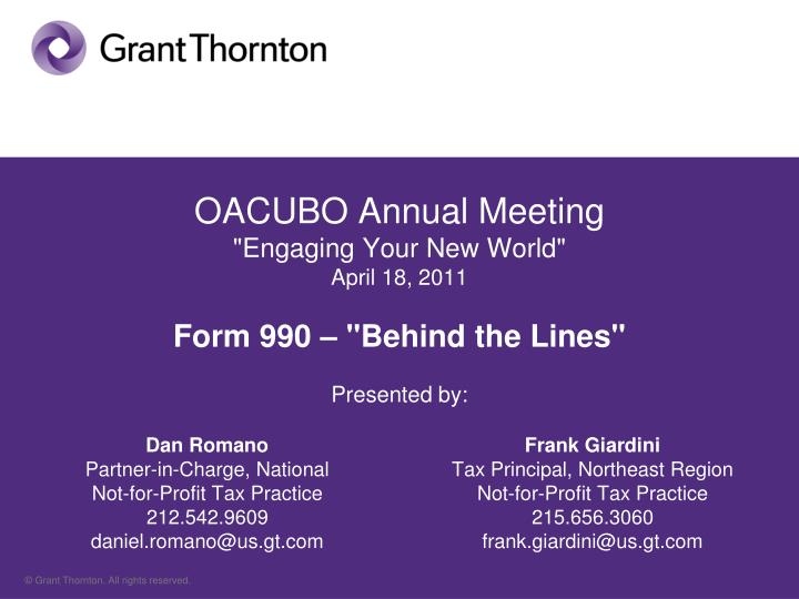 oacubo annual meeting engaging your new world april 18 2011 form 990 behind the lines presented by n.