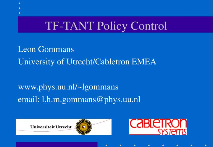 tf tant policy control