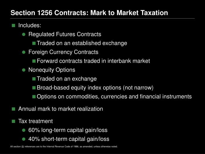 Section 1256 Contracts: Mark to Market Taxation
