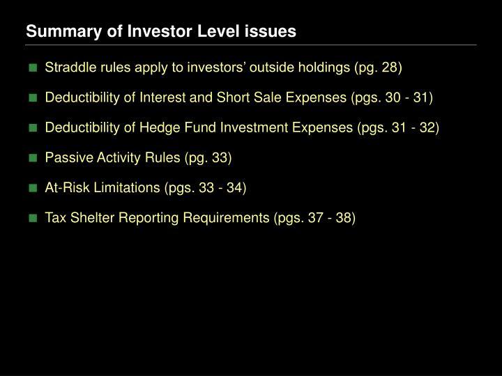 Summary of Investor Level issues