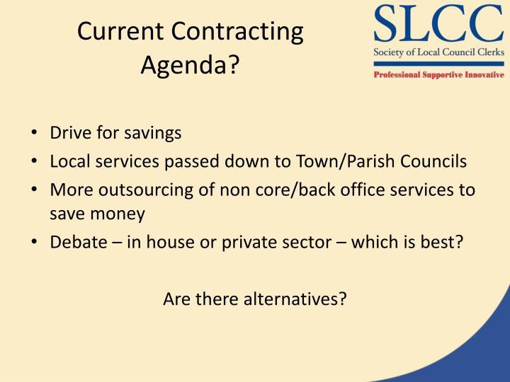 Current Contracting Agenda?