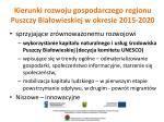 kierunki rozwoju gospodarczego regionu puszczy bia owieskiej w okresie 2015 2020