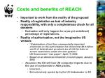 costs and benefits of reach
