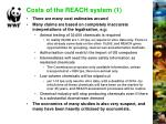 costs of the reach system 1